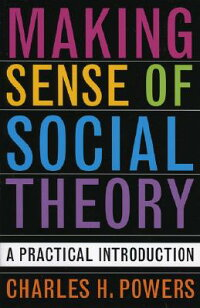Making_Sense_of_Social_Theory: