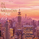 IN YA MELLOW TONE 15