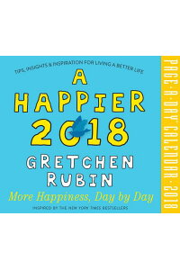 AHappier2018Page-A-DayCalendarCAL2018-HAPPIER2018PAGE-[GretchenRubin]