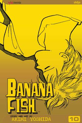 Banana Fish, Vol. 10 BANANA FISH VOL 10 V10 (Banana Fish) [ Akimi Yoshida ]