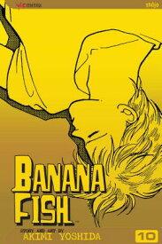 Banana Fish, Vol. 10, 10 BANANA FISH VOL 10 10 V10 (Banana Fish) [ Akimi Yoshida ]