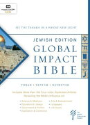 Global Impact Bible, JPS Tanakh Jewish Edition (Hardcover): See the Bible in a Whole New Light