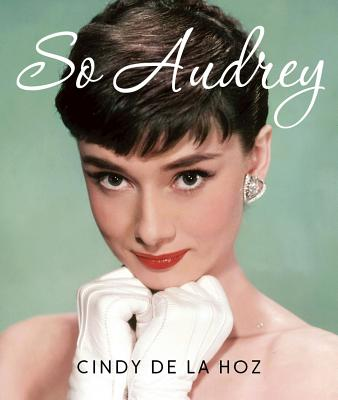 SO AUDREY:MINIATURE ED.(H) [ CINDY DE LA HOZ ]