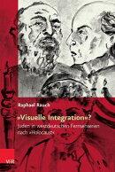 Visuelle Integration?: Juden In Westdeutschen Fernsehserien Nach Holocaust