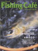 Fishing Cafe´(VOL.41)