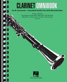 Clarinet Omnibook for B-Flat Instruments: Transcribed Exactly from Artist Recorded Solos CLARINET OMNIBOOK FOR B-FLAT I [ Hal Leonard Corp ]