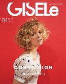 GISELe (ジゼル) 2019年 04月号 [雑誌]