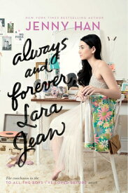 ALWAYS AND FOREVER,LARA JEAN(B) [ JENNY HAN ]