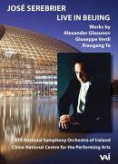 【輸入盤】ホセ・セレブリエール&アイルランド国立交響楽団、ライヴ・イン・北京 2017〜ヴェルディ、グラズノフ、…