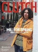 CLUTCH Magazine (クラッチマガジン) 2019年 04月号 [雑誌]