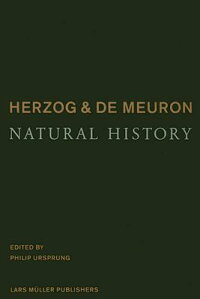 HERZOG_&_DE_MEURON:NATURAL_HIS