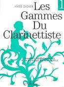 【輸入楽譜】ディディエ, Yves: GAMMES DU CLARINETTISTE VOL.1