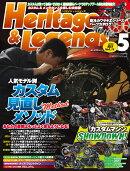 Heritage & Legends (ヘリティジ アンド レジェンズ) Vol.11 2020年 05月号 [雑誌]