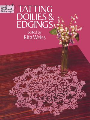 TATTING DOILIES AND EDGINGS [ RITA WEISS ]
