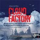 【輸入盤】Cloud Factory: De Meij / Asturias Conservatorio Banda Sinfonica