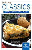 Family Living Classics Favorite Holiday Family Meals (Leisure Arts #75382): Family Living Classics F