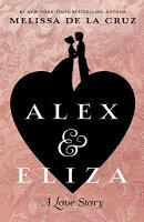Alex & Eliza: A Love Story
