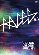 SURFACE LIVE 2018「FACES #1」