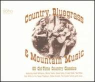 【輸入盤】CountryBluegrass&MountainMusic[Various]