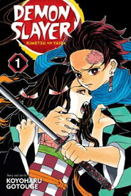 Demon Slayer: Kimetsu No Yaiba, Vol. 1, Volume 1 DEMON SLAYER KIMETSU NO YAIBA (Demon Slayer: Kimetsu No Yaiba) [ Koyoharu Gotouge ]
