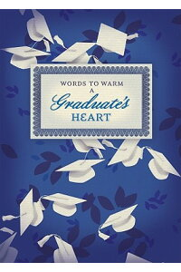 Words_to_Warm_a_Graduate's_Hea