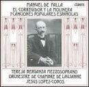 【輸入盤】El Corregidor Y La Molinera: Berganza(Ms) / Lopez-cobos /