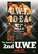 The Legend of 2nd U.W.F. vol.13 1990.6.21大阪&7.20札幌