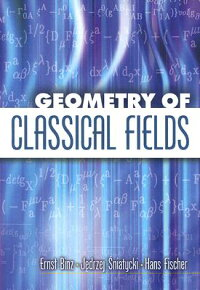 Geometry_of_Classical_Fields