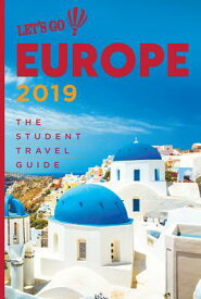 Let's Go Europe 2019: The Student Travel Guide LETS GO EUROPE 2019 [ Harvard Student Agencies ]