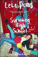 #Survivinghighschool: Do It for the Vine: A Novel