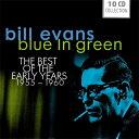 【輸入盤】Blue In Green Best Of Early Years 1955-1960 (Rmt) [ Bill Evans (piano) ]