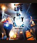 "LIFE IS ONLY ONCE 2019.3.17 at Zepp Tokyo ""REBROADCAST TOUR""【Blu-ray】"