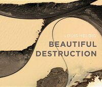 BeautifulDestruction[LouisHelbig]