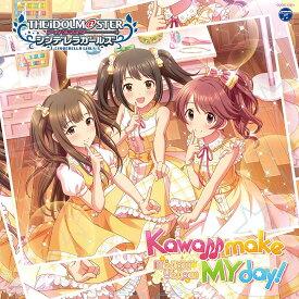 THE IDOLM@STER CINDERELLA GIRLS STARLIGHT MASTER 21 Kawaii make MY day! [ (ゲーム・ミュージック) ]