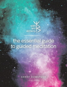 The Essential Guide to Guided Meditation ESSENTIAL GT GUIDED MEDITATION [ Sandy Comstock ]