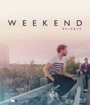 WEEKEND ウィークエンド【Blu-ray】