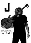 J 20th Anniversary BEST ALBUM <1997-2017> W.U.M.F. (2CD+DVD+BAND SCORE+PHOTO BOOK)