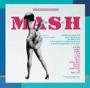 マッシュ オリジナル・サウンドトラック