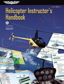 Helicopter Instructor's Handbook Ebundle: FAA-H-8083-4