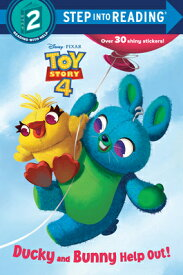 Ducky and Bunny Help Out! (Disney/Pixar Toy Story 4) DUCKY & BUNNY HELP OUT (DISNEY (Step Into Reading) [ Random House Disney ]