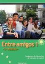 総合スペイン語コース初級改訂版 Entre amigos [ スペイン語教材研究会 ]