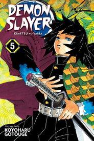 Demon Slayer: Kimetsu No Yaiba, Vol. 5, Volume 5 DEMON SLAYER KIMETSU NO YAIBA (Demon Slayer: Kimetsu No Yaiba) [ Koyoharu Gotouge ]