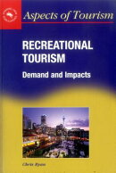 Recreational Tourism: Demands and Impacts