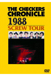 THECHECKERSCHRONICLE1988SCREWTOUR[チェッカーズ]