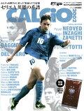 CALCiO2002特別号セリエA英雄の系譜 2017年 05月号 [雑誌]