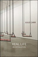 Real Life: An Installation