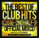 2018 THE BEST OF CLUB HITS -2ND HALF- OFFICIAL MIXCD