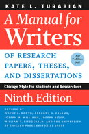 A Manual for Writers of Research Papers, Theses, and Dissertations, Ninth Edition: Chicago Style for