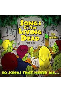 Ken Yokoyama「Songs Of The Living Dead」