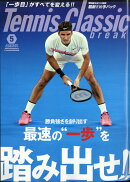 Tennis Classic Break (テニスクラシックブレイク) 2018年 05月号 [雑誌]